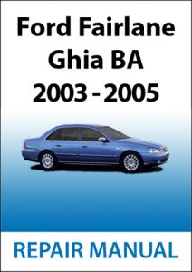 Ford Fairlane Ghia BA Repair Manual