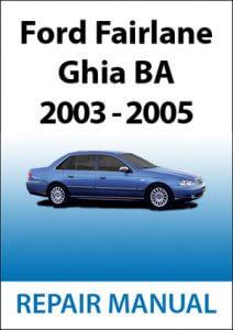 Ford Fairlane Ghia BA Repair Manual