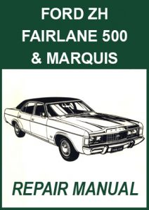 Ford Fairlane ZH and Marquis Repair Manual