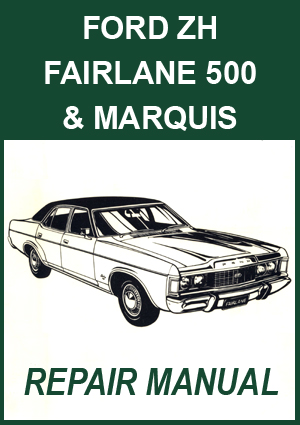 ford fairlane zh and marquis pdf download rh fordfalconrepairmanuals com au 2005 Ford Freestar Repair Manual Ford Factory Repair Manuals