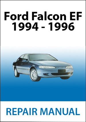ford falcon ef workshop manual immediate download rh fordfalconrepairmanuals com au Ford Falcon GT Ford Falcon GT